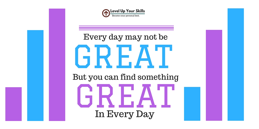 Find Something Great Every Day
