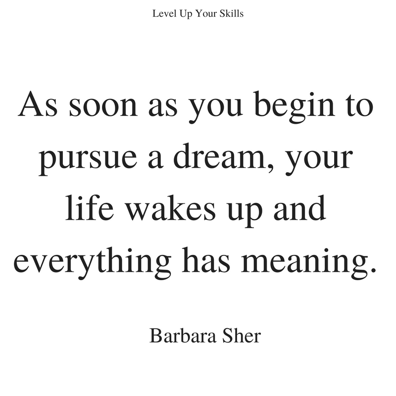 Following Dreams Add Meaning to Your Life