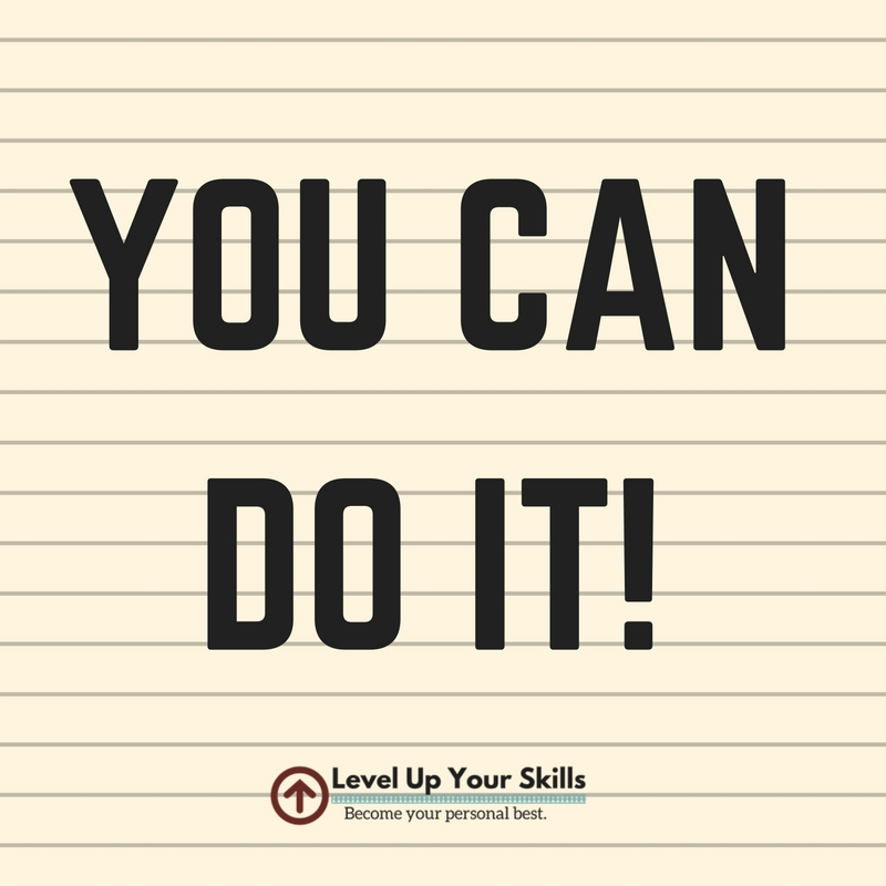 You Can Do It Is an Applicable Quote