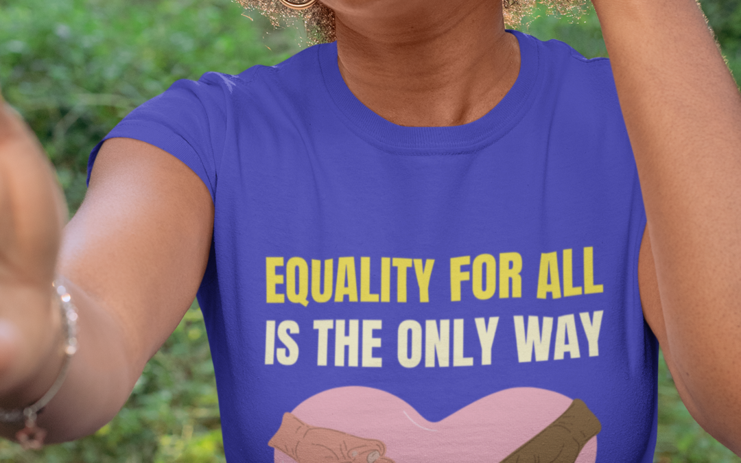 Equality For All Is The Only Way